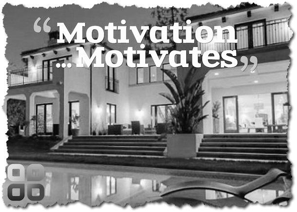 motivation motivates