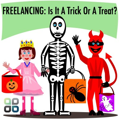 Freelancing Is It A Trick Or A Treat